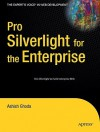 Pro Silverlight for the Enterprise - Ashish Ghoda