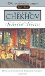 Selected Stories - Anton Chekhov, Ann Dunnigan, George Pahomov