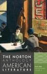The Norton Anthology of American Literature (Eighth Edition) (Vol. D) - Nina Baym, Robert S. Levine, Wayne Franklin, Philip F. Gura
