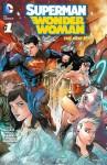 Superman / Wonder Woman #1 - Charles Soule, Tony S. Daniel, Matt Banning