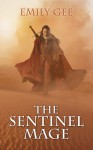 The Sentinel Mage - Emily Gee