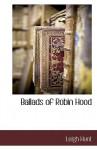 Ballads of Robin Hood - Leigh Hunt