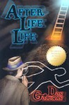 After Life Life - Don Goldman
