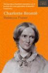 Charlotte Brontë - Rebecca Fraser