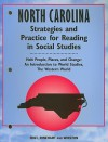 North Carolina Holt People, Places, and Change Strategies and Practice for Reading in Social Studies: An Introduction to World Studies, the Western World - Holt Rinehart