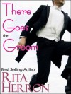 There Goes the Groom - Rita Herron