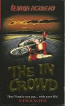 The In Crowd (Terror Academy, #10) - Nicholas Pine