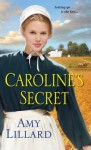 Caroline's Secret - Amy Lillard