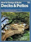 How to Design & Build Decks & Patios - Ortho Books