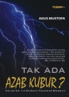 Tak Ada Azab Kubur - Agus Mustofa