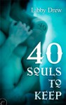 40 Souls to Keep - Libby Drew