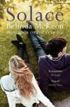 Solace. Belinda McKeon - Belinda Mckeon