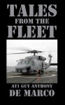Tales from the Fleet - Guy Anthony De Marco