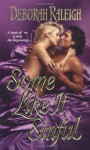 Some Like It Sinful - Deborah Raleigh