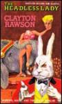 Headless Lady - Clayton Rawson