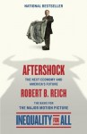 Aftershock(Inequality for All--Movie Tie-in Edition) (Vintage) - Robert B. Reich