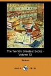 The World's Greatest Books, Volume 12 - Arthur Mee, John Alexander Hammerton
