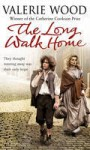 The Long Walk Home - Val Wood
