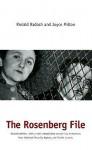 The Rosenberg File - Ronald Radosh, Joyce Milton