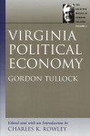 The Selected Works of Gordon Tullock: Ten-Volume Series - Gordon Tullock, Charles Kershaw Rowley