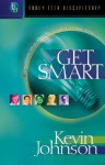 Get Smart: Unscramble Mind-Boggling Questions of Your Faith - Kevin Johnson