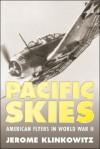 Pacific Skies - Jerome Klinkowitz