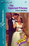 The Expectant Princess (Royally Wed: The Stanbury Crown, #1) - Stella Bagwell