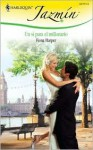 Un Si Para El Millonario: (Yes To The Millionaire) (Harlequin Jazmin (Spanish)) (Spanish Edition) - Fiona Harper