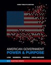 American Government: Power and Purpose (Core Twelfth Edition, 2012 Election Update (Without Policy Chapters)) - Theodore J. Lowi, Benjamin Ginsberg, Kenneth A. Shepsle
