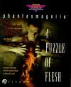 Phantasmagoria: A Puzzle of Flesh: The Official Strategy Guide (Phantasmagoria , No 2) - Rick Barba