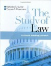 The Study of the Law: A Critical Thinking Approach - Katherine A. Currier, Currier, Katherine A. / Eimermann, Thomas Currier, Katherine A. / Eimermann, Thomas
