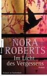 Im Licht des Vergessens: Roman (German Edition) - Christiane Burkhardt, Nora Roberts