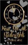 Kiss Me at Midnight, Volume 1 - Julia Alaric, Mell Eight, E.E. Ottoman