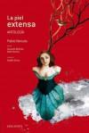 La piel extensa (antología) - Pablo Neruda