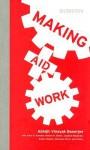 Making Aid Work - Abhijit V. Banerjee