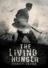 The Living Hunger - Dennis F. Larsen