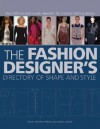 The Fashion Designer's Directory of Shape and Style: Over 500 Mix-and-Match Elements for Creative Clothing Design - Simon Travers-Spencer