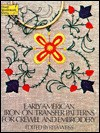 Early American Iron-On Transfer Patterns for Crewel and Embroidery (Dover Needlework) - Rita Weiss