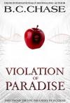 Paradeisia: Violation of Paradise - B.C. CHASE