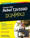 Canon EOS Rebel T2i/550D for Dummies - Julie Adair King