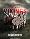 The Vikings: A History - Robert Ferguson, Michael Page