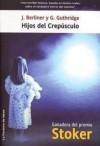 HIJOS DEL CREPÚSCULO - Janet Berliner