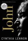 John (Random House Large Print Biography) - Cynthia Lennon, Julian Lennon