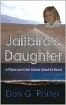 Jailbird's Daughter - Don Porter