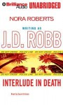 Interlude in Death - J.D. Robb, Susan Ericksen