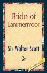 Bride of Lammermoor - Walter Scott