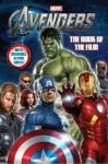 The Avengers: The Book Of The Film - Thomas Macri