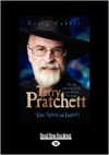 Terry Pratchett: The Spirit of Fantasy: The Life and Work of the Man Behind the Magic - Craig Cabell