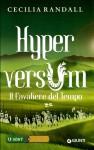 Hyperversum. Il cavaliere del tempo - Cecilia Randall