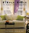 Simple Style: The Elegant Uncluttered Home - Lisa Skolnik, Rima Suqi